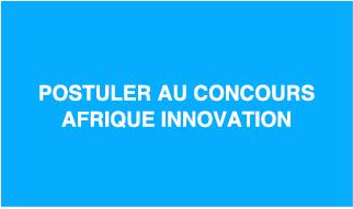 Postuler au concours Afrique Innovation