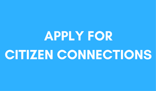 Citizen Connections: be a part of change!