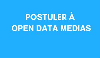 Postuler à Open Data Médias
