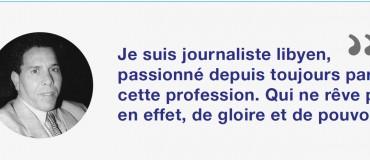 Moi, journaliste libyen : Ibrahim