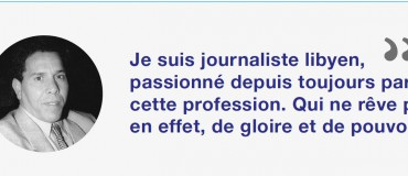 """Moi, journaliste libyen"" : Ibrahim"