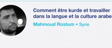 Comment être kurde et travailler dans la langue et la culture arabes ?